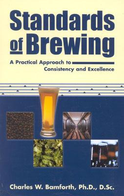 Standards of Brewing By Bamforth, Charles W.